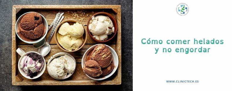 Cómo comer helados y no engordar
