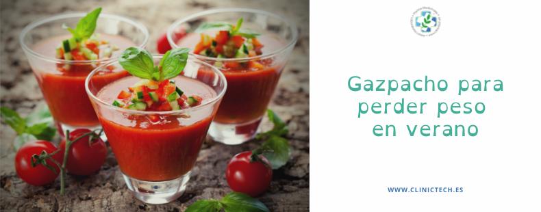 Gazpacho para perder peso en verano