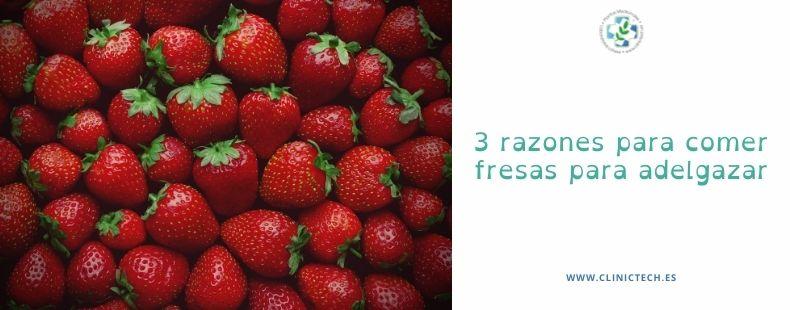 3 razones para comer fresas para adelgazar