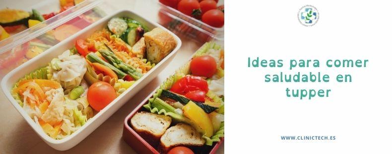 Ideas para comer saludable en tupper